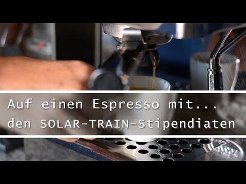 Folge 03: Auf einen Espresso mit... den Solar-Train Stipendiaten